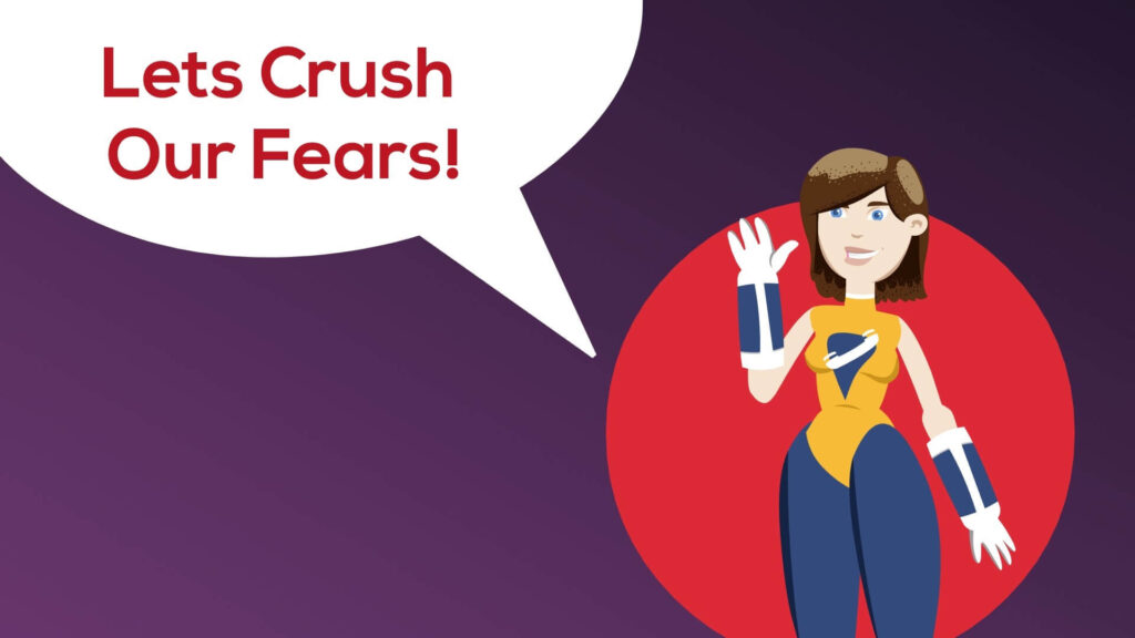 crush the fears