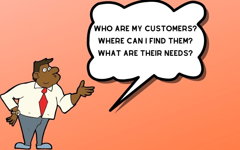 Define who your customer is