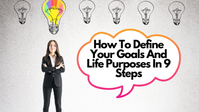 How To Define Your Goals