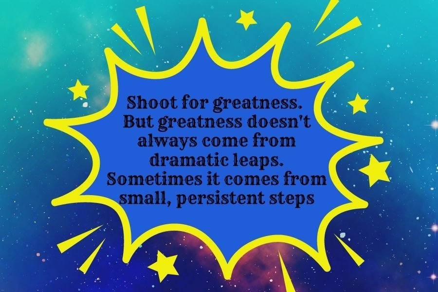 Shoot for greatness quote