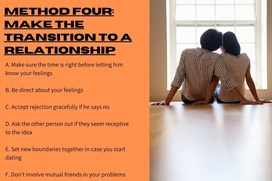 Method four: Make the transition to a relationship