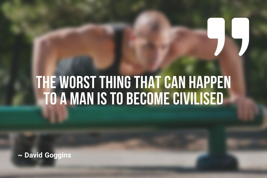 The worst thing that can happen to a man is to become civilised