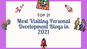 Top 21 Most Visiting Personal Development Blogs in 2021