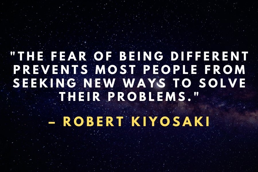 Robert Kiyosaki Quote about being different