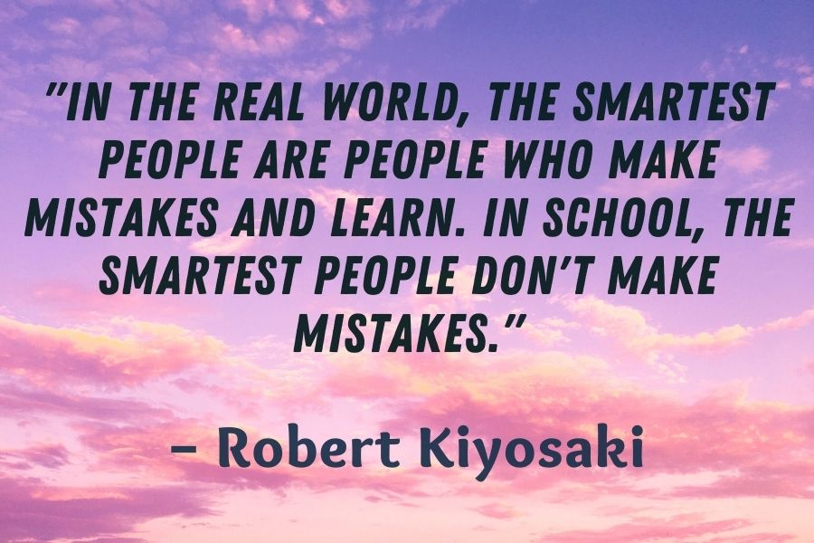Robert Kiyosaki Quote about making mistake about asking questions