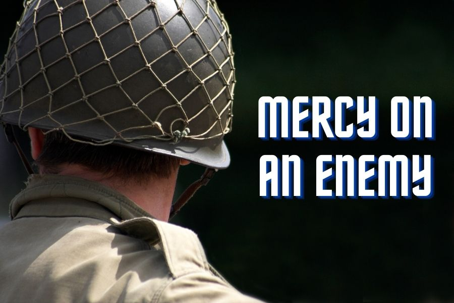 The story of a soldiers mercy on an enemy